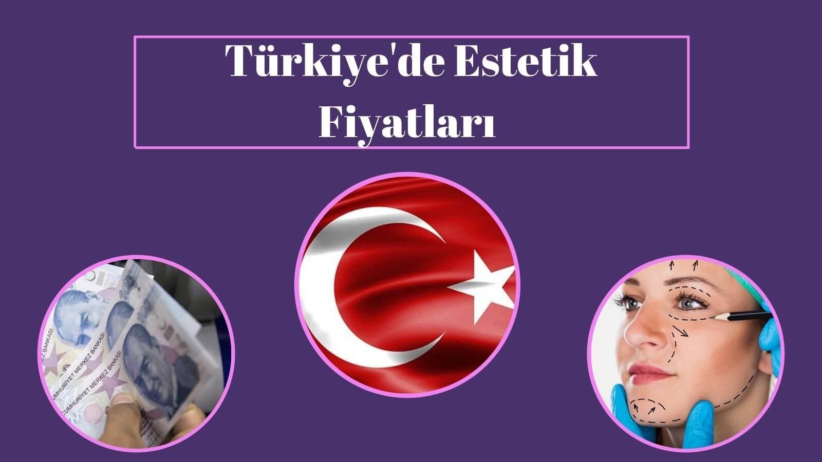 Türkiyede estetik ücretleri