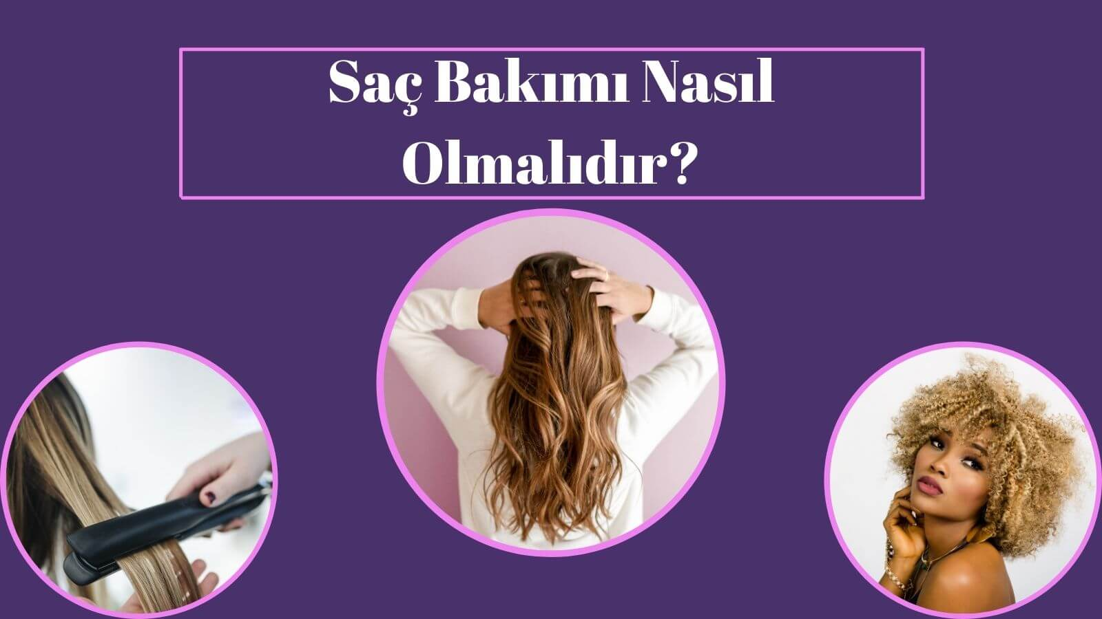 saç bakımı nedir